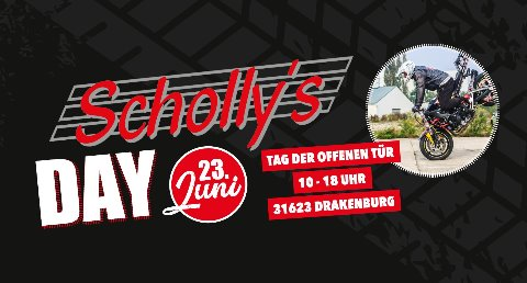 Motorradveranstaltung Scholly´s Day - Megaevent in Drakenburg